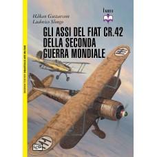 Assi del Fiat CR. 42 della Seconda guerra mondiale (Gli), di H. Gustavsson, L. Slongo