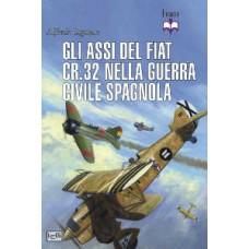 Assi del Fiat CR. 32 nella guerra civile spagnola (Gli)