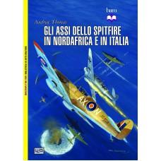 Assi dello Spitfire in Nordafrica e in Italia (Gli)
