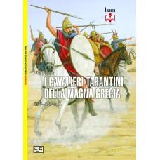 Cavalieri tarantini della Magna Grecia. 430 - 190 a.C. (I)