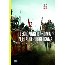 Legionari di Roma in età repubblicana. 298 - 105 a.C. (I)