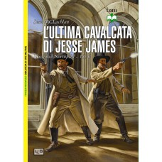 Ultima cavalcata di Jesse James. Il raid su Northfield - 1876 (L')