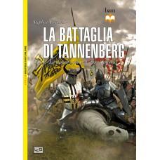Battaglia di Tannenberg. 1410 - La disfatta dei Cavalieri Teutonici (La)
