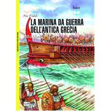 Marina da guerra nell'Antica Grecia. 500-322 A.C. (La)