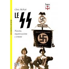 SS. Nascita, organizzazione e crimini (Le)
