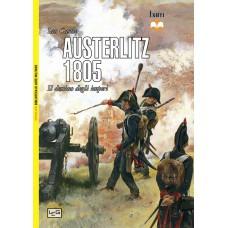 Austerlitz 1805. Il destino degli imperi