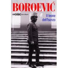 Boroević. Il leone dell'Isonzo