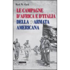 Campagne d'Africa e d'italia della 5a  armata americana.1942-1945