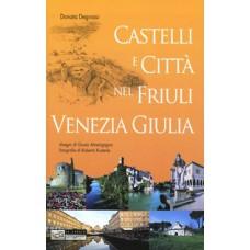 Castelli e città nel Friuli Venezia Giulia