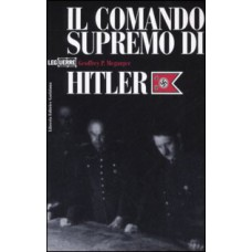 Comando supremo di Hitler (Il)