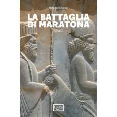 Battaglia di Maratona (La) 490 a.C.