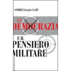 Democrazia e il pensiero militare (La)