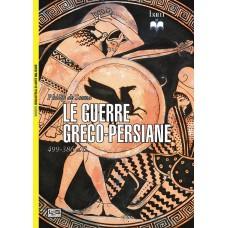 Guerre greco-persiane. 499-386 A.C. (Le)