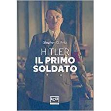 Hitler il primo soldato