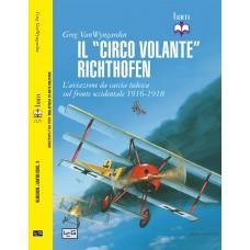 """""""Circo volante"""" Richtofen. L'aviazione da caccia tedesca sul fronte occidentale 1916-1918 (Il), di G. van Wyngarden"""