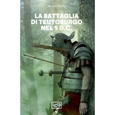 Battaglia di Teutoburgo nel 9 d.C. (La)