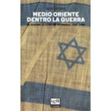 Medio Oriente dentro la guerra. Le guerre di confine di Israele 1949-1956