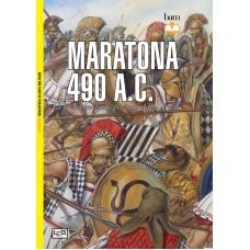 Maratona 490 A.C. La prima invasione persiana della Grecia