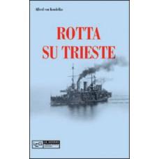 Rotta su Trieste