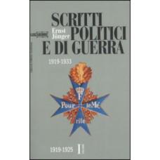 Scritti politici e di guerra 1919-1933. Volume I 1919-1925