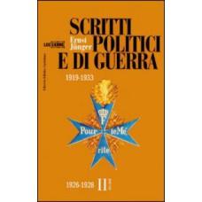 Scritti politici e di guerra 1919-1933. Volume II 1926-1928