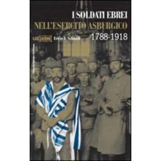 Soldati ebrei nell'esercito austro-ungarico 1788-1918