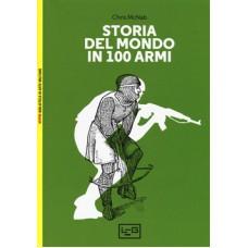 Storia del mondo in 100 armi N.E.