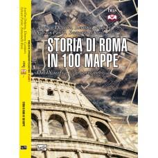 Storia di Roma in 100 mappe. Dal IX secolo ai giorni nostri
