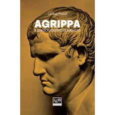 Agrippa. Il braccio destro di Augusto