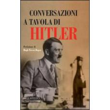 Conversazioni a tavola di Hitler. 1941-1944