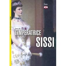 Imperatrice Sissi (L')
