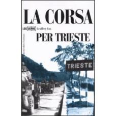 Corsa per Trieste (La)