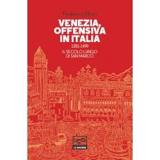 Venezia, offensiva in Italia 1381-1499