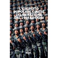 Esercito popolare cinese di liberazione dal 1949 ad oggi (L')