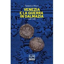 Venezia e la guerra in Dalmazia 1644-1649