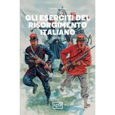 Eserciti del Risorgimento italiano (Gli). 1848-1870