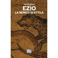 Ezio. La nemesi di Attila