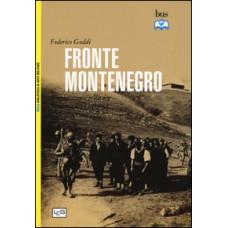 Fronte Montenegro. L'occupazione militare italiana 1941-1943