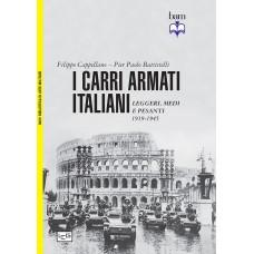 Carri armati italiani (I). Leggeri, medi e pesanti 1919-1945