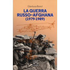 Guerra russo-afghana (1978-1989) (La)