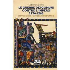 Guerre dei Comuni contro l'Impero 1176-1266 (Le). Organizzazione, equipaggiamento e tattiche
