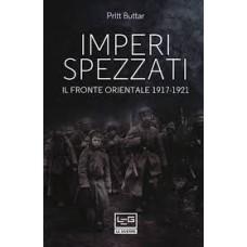 Imperi spezzati. Il fronte orientale 1917-1921