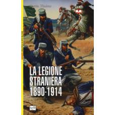 Legione straniera (La). 1890-1914