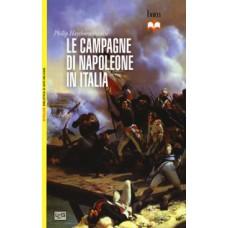 Campagne di Napoleone in Italia (Le)