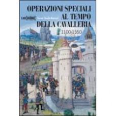 Operazioni speciali al tempo della cavalleria 1100-1550