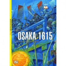 Osaka 1615. L'ultima battaglia dei samurai