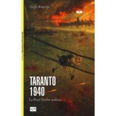 Taranto 1940. La Pearl Harbor italiana