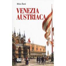 Venezia austriaca. 1798-1866