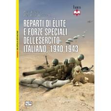 Reparti di élite e forze speciali dell'esercito italiano. 1940-1943