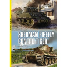 Sherman Firefly contro Tiger. Normandia 1944